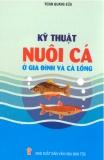 Ebook Kỹ thuật nuôi cá ở gia đình và cá lồng - Đoàn Quang Sửu