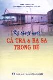 Ebook Kỹ thuật nuôi cá tra & basa trong bè - Phạm Văn Khánh