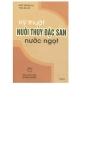 Ebook Kỹ thuật nuôi thủy đặc sản nước ngọt: Tập II - Ngô Trọng Lư, Thái Bá Hổ