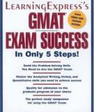 GMAT EXAM SUCCESS  In Only 4 Steps!