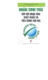 Ebook Nhãn sinh thái đối với hàng hóa xuất khẩu và tiêu dùng nội địa - TS. Nguyễn Hữu Khải (chủ biên)