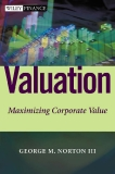 Valuation Maximizing Corporate Value