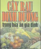 Ebook Cây rau dinh dưỡng trong bữa ăn gia đình - Nguyễn Thị Hường