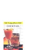 Sổ tay pha chế cocktail_P1