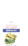 Ebook Thực đơn dinh dưỡng cho người bệnh dạ dày - Thanh Bình (biên soạn)