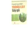 Ebook Hướng dẫn trồng cây lấy gỗ - NXB Lao động