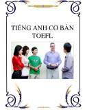 Sách Học TẾNG ANH CƠ BẢN  TOEFL