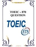 Tài liệu  TOEIC – 870  QUESTION