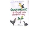 Ebook Công nghệ sinh học đối với cây trồng vật nuôi & bảo vệ môi trường: Quyển 2