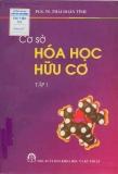 Ebook Cơ sở Hóa học hữu cơ (tập 1) - NXB Khoa học và Kỹ thuật