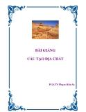 Bài giảng Cấu tạo địa chất - PGS.TS. Phạm Hữu Sy