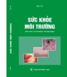 Sức khỏe môi trường - PGS. TS. Nguyễn Văn Mạn - Nxb Y học