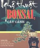 Ebook Nghệ thuật bonsai, cây cảnh: Phần 2 - NXB Hà Nội
