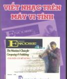 Ebook Viết nhạc trên máy vi tính với Encore 4.0: Phần 2 - Nguyễn Hạnh