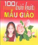 Ebook 100 bài hát mẫu giáo - NXB Hà Nội