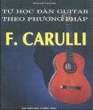 Ebook Tự học đàn guitar theo phương pháp F.Carulli - Nguyễn Hạnh