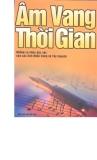 Ebook Âm vang thời gian: Những ca khúc đặc sắc của các tỉnh miền Trung và Tây Nguyên - NXB Âm nhạc