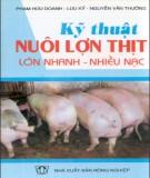 Kỹ thuật nuôi lợn thịt lớn nhanh nhiều nạc - Nxb Nông Nghiệp