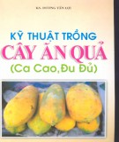 Ebook Kỹ thuật trồng cây ăn quả (Ca cao, đu đủ) - KS.Dương Tấn Lợi