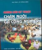 Ebook Hướng dẫn kỹ thuật chăn nuôi gà công nghiệp - GS.TSKH.Lê Hồng Mận