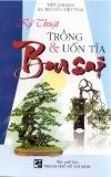 Kỹ thuật trồng và uốn tỉa bonsai