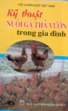 Ebook Kỹ thuật nuôi gà thả vườn trong gia đình - NXB Nông Nghiệp