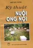 Ebook Kỹ thuật nuôi ong nội - Ngô Đắc Thắng