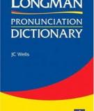 SÁCH LONGMAN PRONUNCIATION DICTIONARY STUDY GUIDE