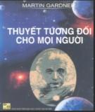 Ebook Thuyết tương đối cho mọi người: Phần 1 - Martin Gardner, Đàm Xuân Tảo (dịch)