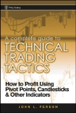 A Complete Guide to Technical Trading TacticsHow to Profit Using Pivot Points, Candlesticks other indicators