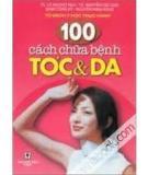 Ebook 100 Cách chữa bệnh tóc & da - NXB Y học