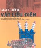 Giáo trình Vật liệu điện - TS. Nguyễn Đình Thắng