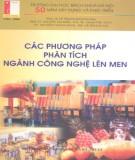 Ebook Các phương pháp phân tích ngành công nghệ lên men - PGS.TS. Lê Thanh Mai (chủ biên)