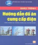 Giáo trình Hướng dẫn đồ án cung cấp điện - NXB Hà Nội
