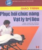Giáo trình Phục hồi chức năng vật lý trị liệu - BS. Nguyễn Hữu Điền