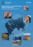 Trade patterns and global value chains in East Asia: From trade in goods to trade in tasks