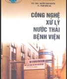 Công nghệ xử lý nước thải bệnh viện - PGS.TS. Nguyễn Xuân Nguyên