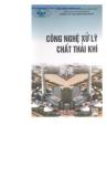 Ebook Công nghệ xử lý chất thải khí - PGS. TSKH. Nguyễn Xuân Nguyên