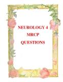 NEUROLOGY 4 MRCP QUESTIONS