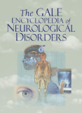 THE GALE ENCYCLOPEDIA OF NEUROLOGICAL DISORDERS - VOLUME 1