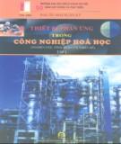 Tập 1 Công nghiệp hóa học và thiết bị phản ứng