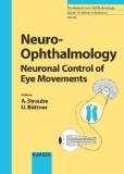 Neuro- Ophthalmology Neuronal Control of Eye Movements