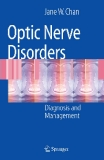 Optic Nerve Disorders Diagnosis and Management