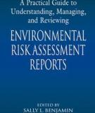 A Practical Guide to Understanding, Managing, and Reviewing Environmental Risk Assessment Reports