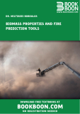 BIOMASS PROPERTIES AND FIRE PREDICTION TOOLS