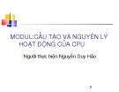 CẤU TẠO VÀ NGUYÊN LÝ HOẠT ĐỘNG CPU