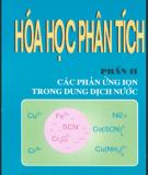 Ebook Hóa học phân tích - Phần 2: Các phản ứng ion trong dung dịch nước - Nguyễn Tinh Dung