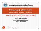Bài giảng Công nghệ phần mềm - Chương 4: Quản lý dự án CNTT