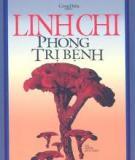 LINH CHI PHÒNG TRỊ BỆNH