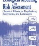 Ecological Modeling Risk Assessment: Chemical Effects on Populations, Ecosystems, and Landscapes